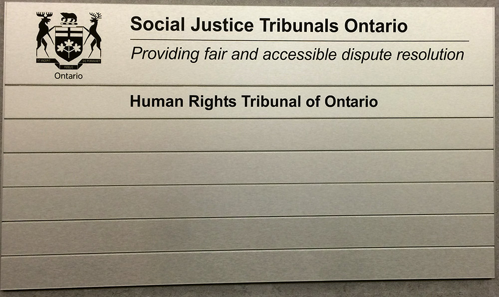 Human Rights Tribunal of Ontario signage