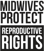 midwives protect reproductive rights poster